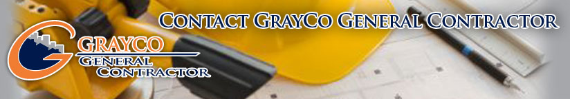 Contact GrayCo General Contractor